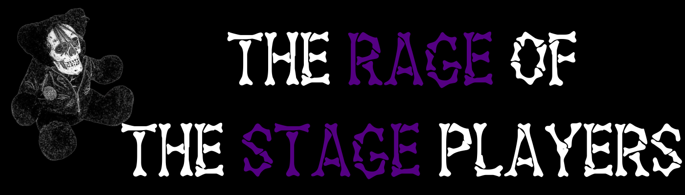 The Rage of the Stage Players